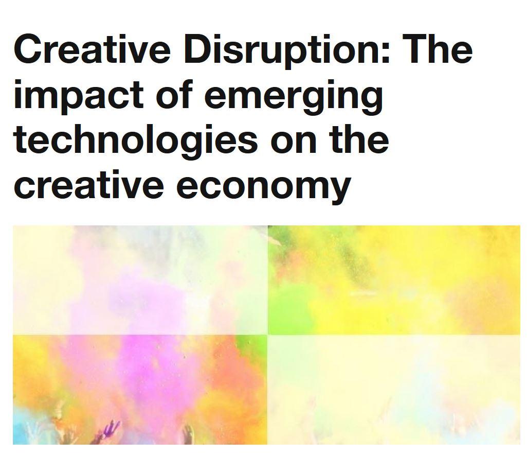 Creative Disruption: the impact of creative economy