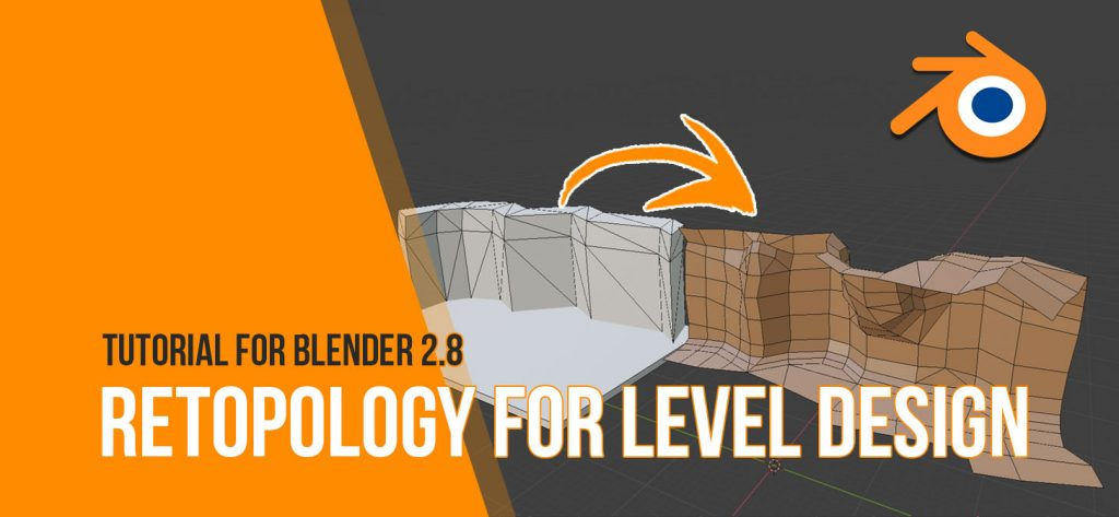 Retopology for Level Design (low-poly)